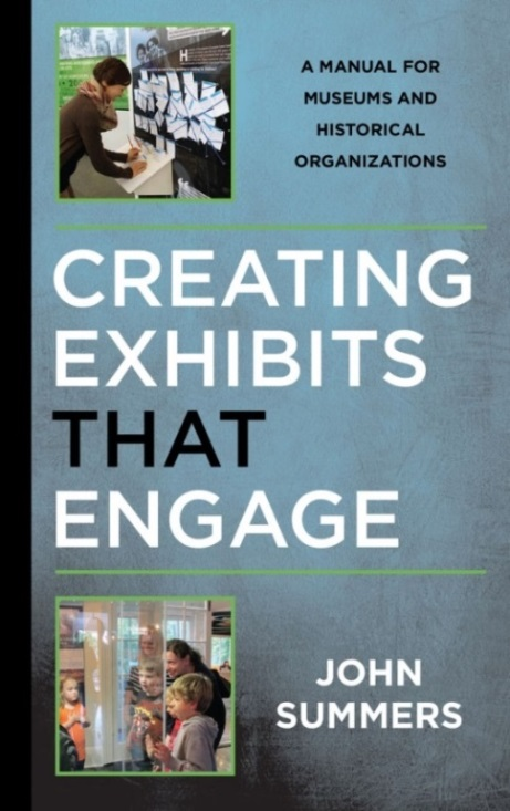 An image of the cover of the book Creating Exhibits that Engage