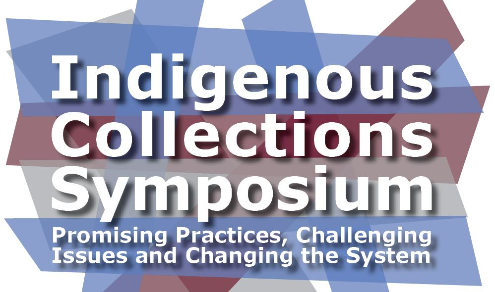 Indigenous Collections Symposium