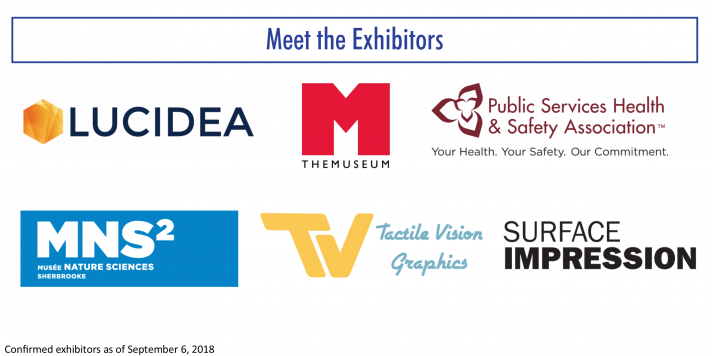 meet the exhibitors: Lucidea, THEMUESUM, Public services health and safety association, Sherbrooke Nature Science Museum, Tactile Vision Graphic, Surface Impression
