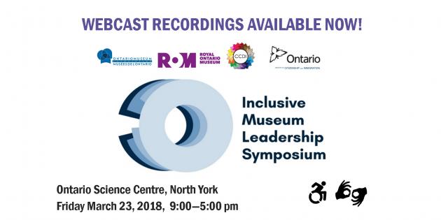 Inclusive Museum Leadership Symposium Webcast Recordings Available