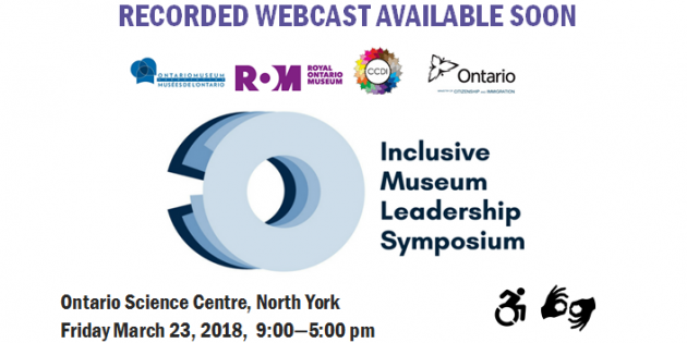 Inclusive Museum Leadership Symposium Webcast Recording Soon Available
